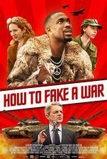 Movie How to Fake a War