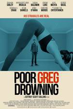 Movie Poor Greg Drowning