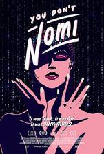 Movie You Don't Nomi
