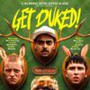Get Duked! (Boyz in the Wood)