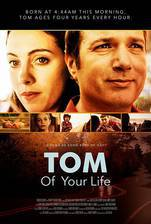 Movie Tom of Your Life