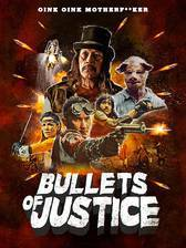 Movie Bullets of Justice