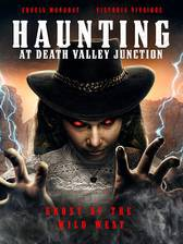 Movie The Haunting at Death Valley Junction