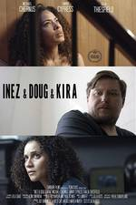 Movie Inez & Doug & Kira