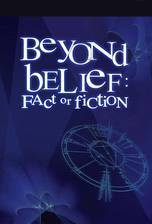 Movie Beyond Belief: Fact or Fiction