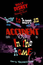 Movie How to Have an Accident in the Home