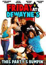 Movie Friday at Dewayne's