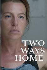 Movie Two Ways Home