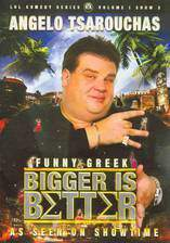 Movie Angelo Tsarouchas: Bigger Is Better