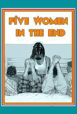 Movie Five Women in the End