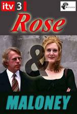 Movie Rose and Maloney