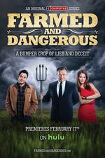 Movie Farmed and Dangerous