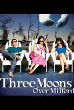 Movie Three Moons Over Milford