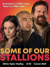 Movie Some of Our Stallions