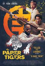 Movie The Paper Tigers
