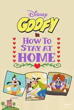 Movie Goofy in How to Stay at Home