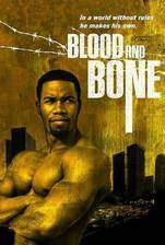 Movie Blood and Bone