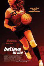 Movie Believe in Me