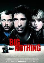 Movie Big Nothing