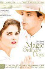 Movie The Magic of Ordinary Days