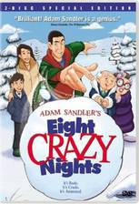 Movie Eight Crazy Nights