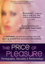 Movie The Price of Pleasure: Pornography, Sexuality & Relationships