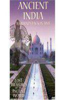 Lost Treasures of the Ancient World: Ancient India
