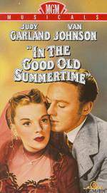 Movie In the Good Old Summertime
