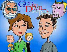 Movie God, the Devil and Bob