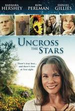 Movie Uncross the Stars