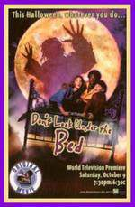 Movie Don't Look Under the Bed