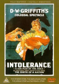 Intolerance: Loves Struggle Throughout the Ages