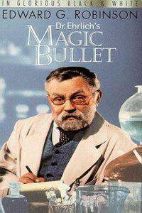 Dr. Ehrlichs Magic Bullet