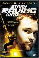 Movie Stark Raving Mad
