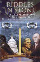 Secret Mysteries of Americas Beginnings Volume 2: Riddles in Stone - The Secret Architecture of Washington D.C.