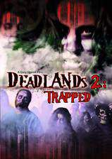 Movie Deadlands 2: Trapped