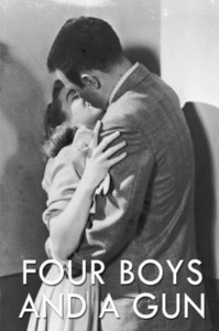 Four Boys and a Gun