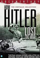 Movie How Hitler Lost the War