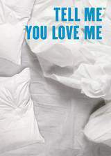 Movie Tell Me You Love Me