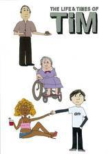 Movie The Life & Times of Tim