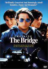 Movie Crossing the Bridge