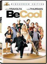 Movie Be Cool (Get Shorty 2)