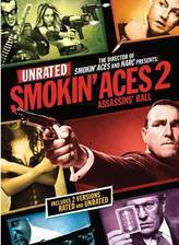 Movie Smokin' Aces 2: Assassins' Ball