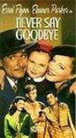 Movie Never Say Goodbye