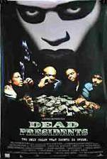 Movie Dead Presidents