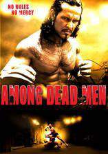Movie Among Dead Men