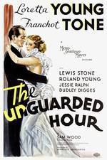 Movie The Unguarded Hour