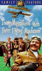 Movie Those Magnificent Men in Their Flying Machines or How I Flew from London to Paris in 25 hours 11 minutes