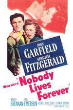 Movie Nobody Lives Forever