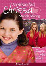 Movie An American Girl: Chrissa Stands Strong